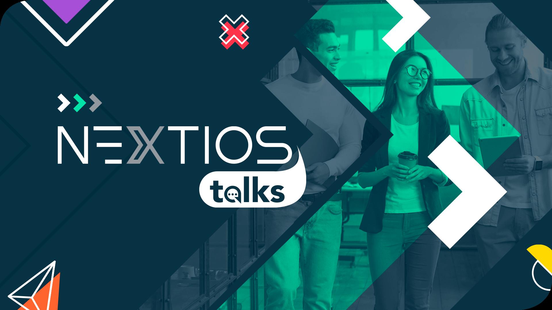Nextios Talks
